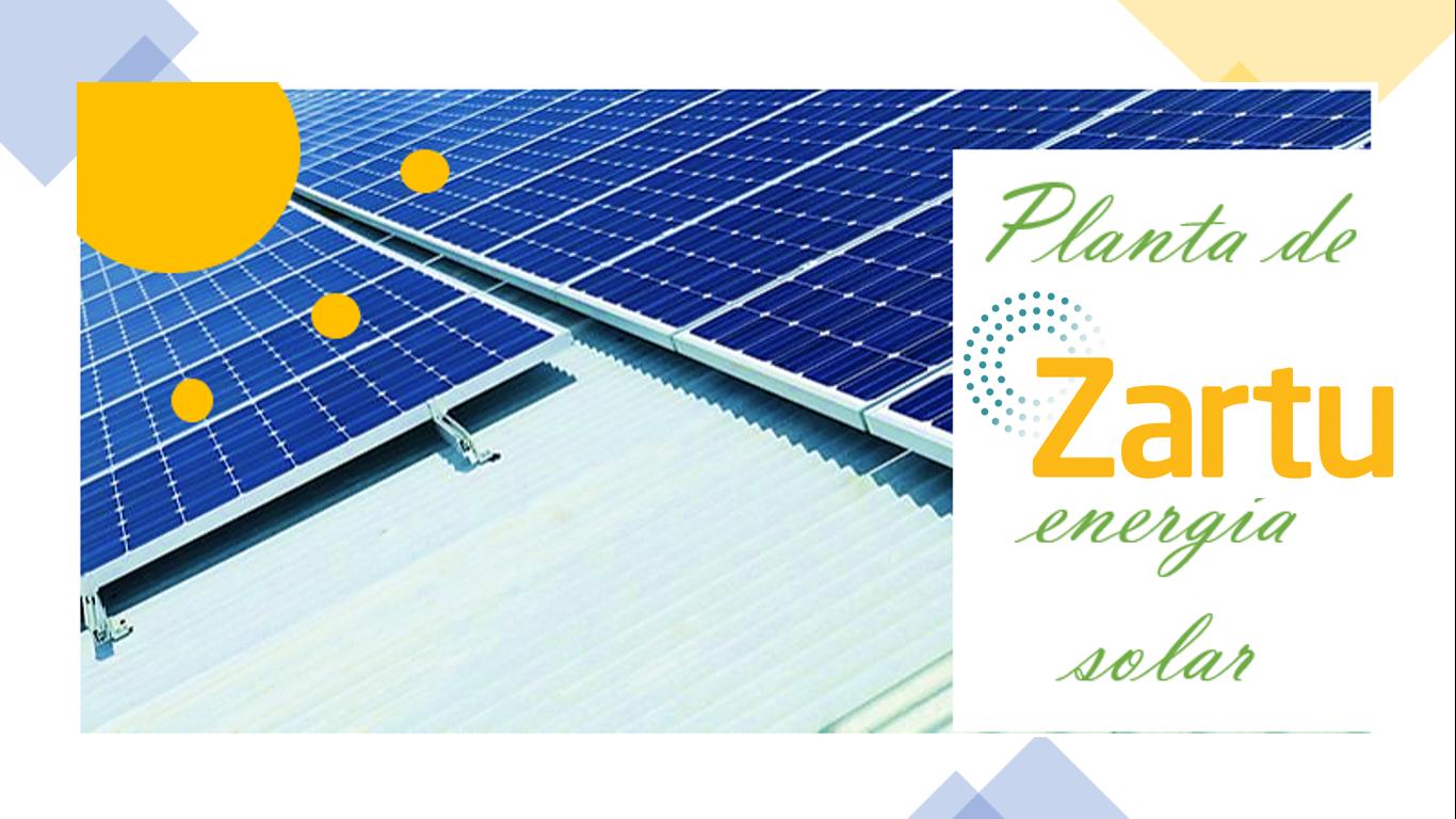 PLANTA ENERGÍA SOLAR ZARTU